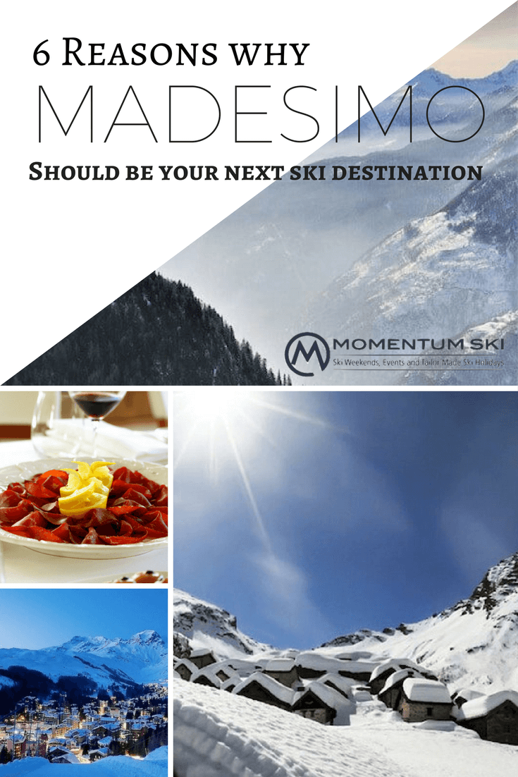Crisp mountain air, powdery adventures, yummy Italian cuisine and a delicious cappuccino? Here are 6 reasons Madesimo should be your next ski destination.